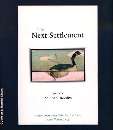 The Next Settlement by Michael Robbins