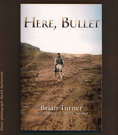 Here, Bullet by Brian Turner