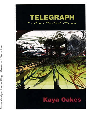 Telegraph by Kaya Oakes